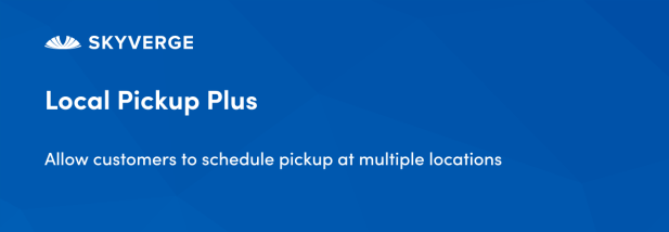 Allow customers to schedule pickup at multiple locations