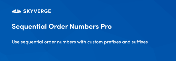 Use sequential order numbers with custom prefixes and suffixes