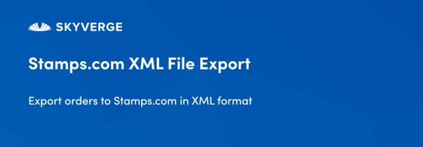 Export orders to Stamps.com in XML format