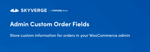 Store custom information for order in your WooCommerce admin