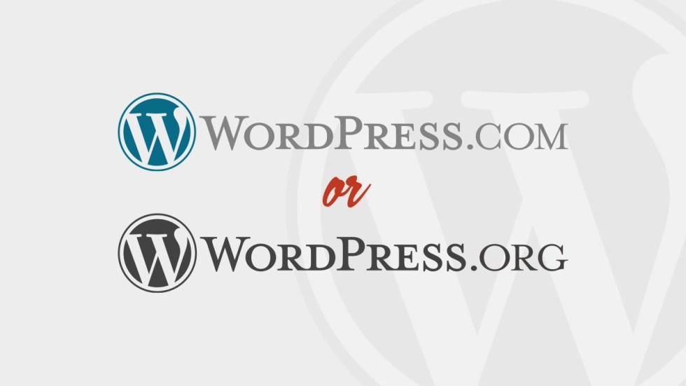 WordPress.com or WordPress.org