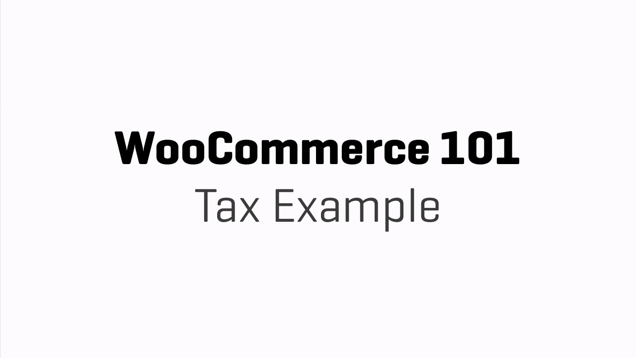 Tax Rate Example - WooCommerce