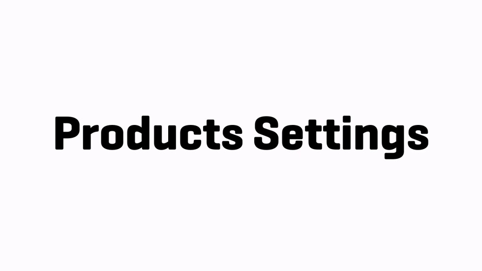 Products Settings