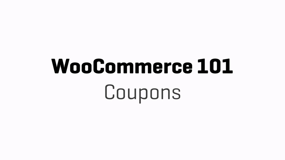 WC101 - Part 11 - Coupons