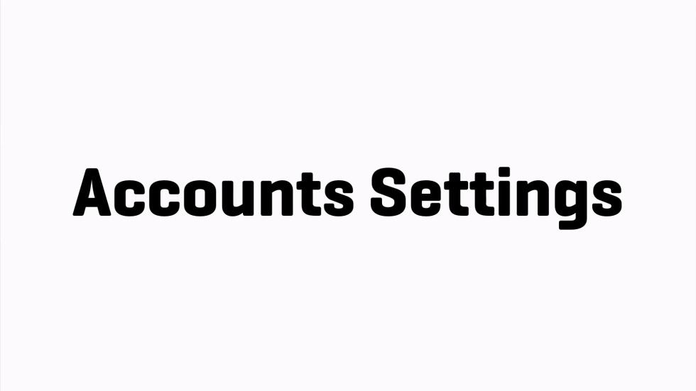 Accounts Settings