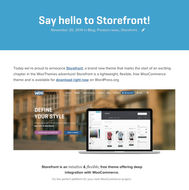 A glimpse into the past: we announced Storefront on our blog in November of 2014.