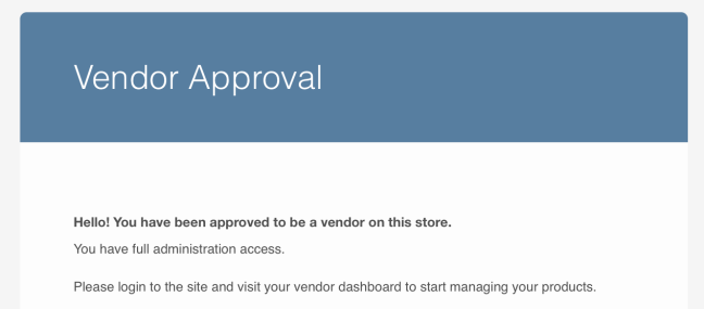 Upon being approved, your vendors will receive an email instructing them to log in.
