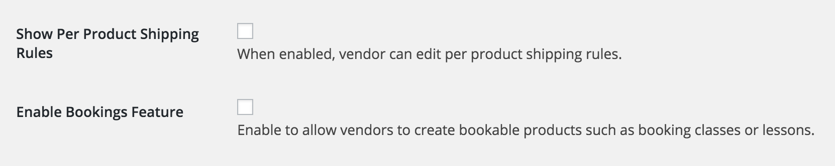 Toggle your vendors ability to edit per-product shipping or offer Bookings on and off.