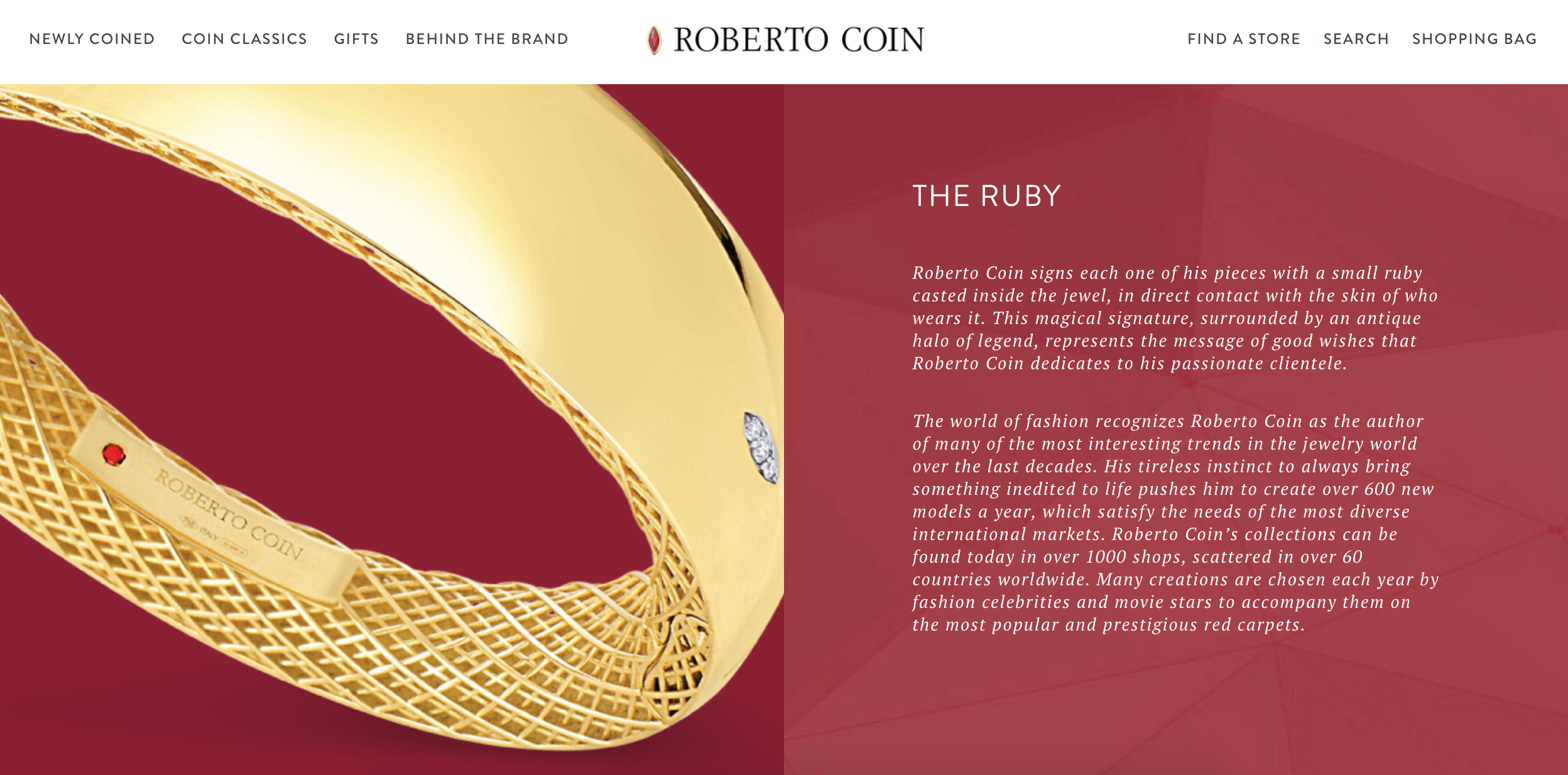 Another example of a brand's story being told on a page, this one via Roberto Coin and the story of their little rubies.