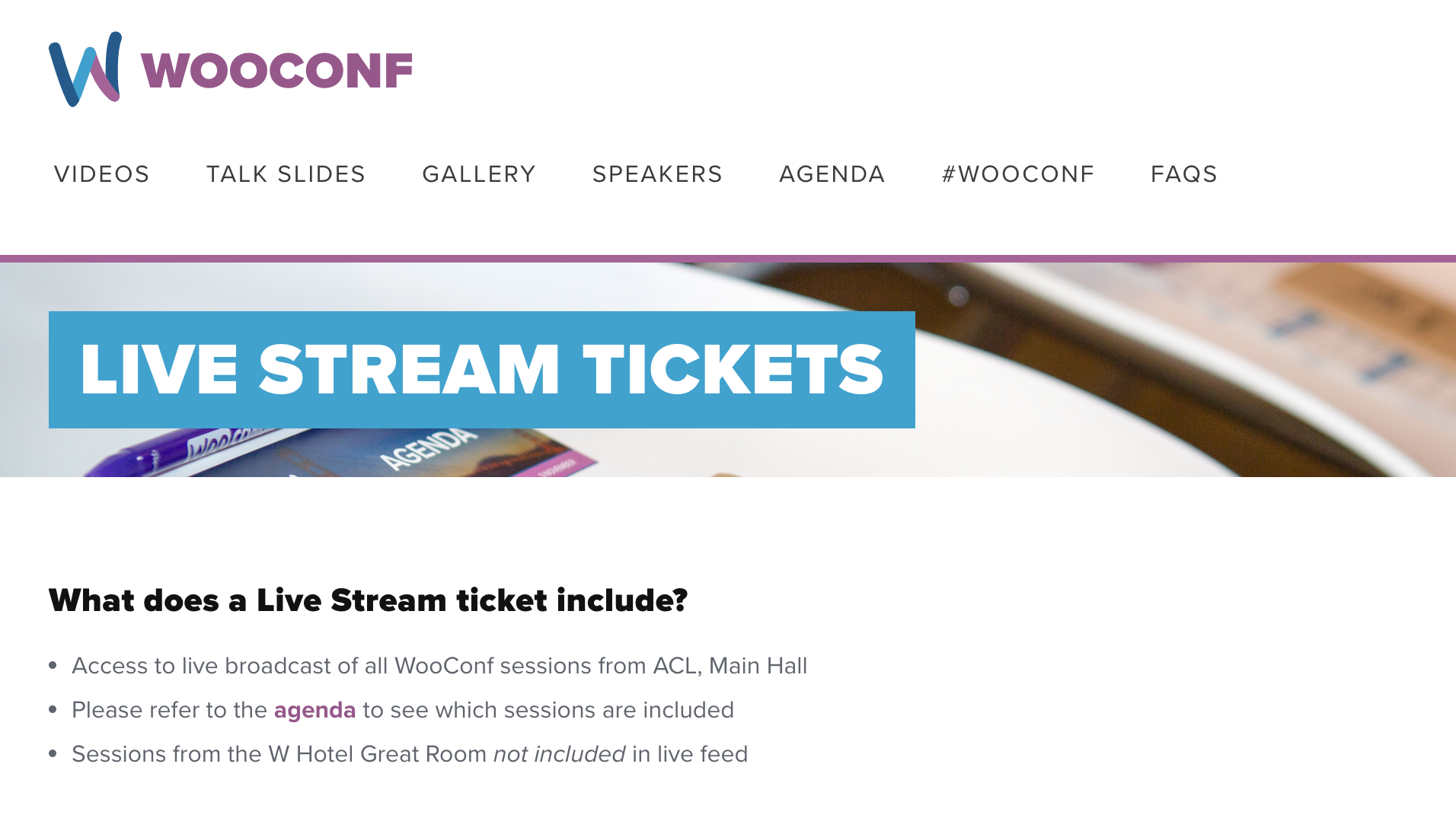 Digital ticket purchases allowed viewers to watch the livestream of WooConf if they couldn't make it to Austin.