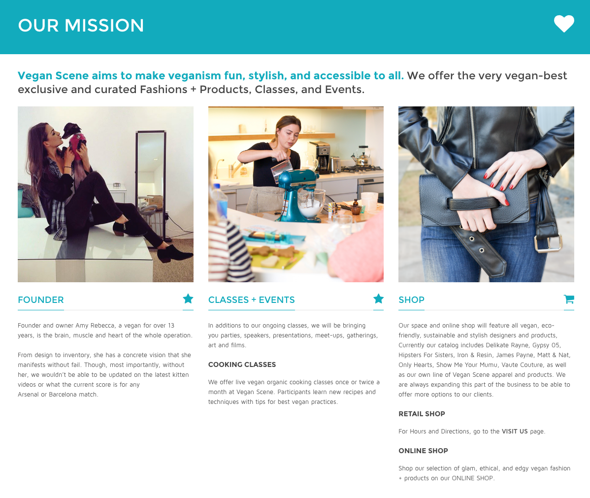 This mission statement from Vegan Scene makes the company's focus crystal clear to new visitors.