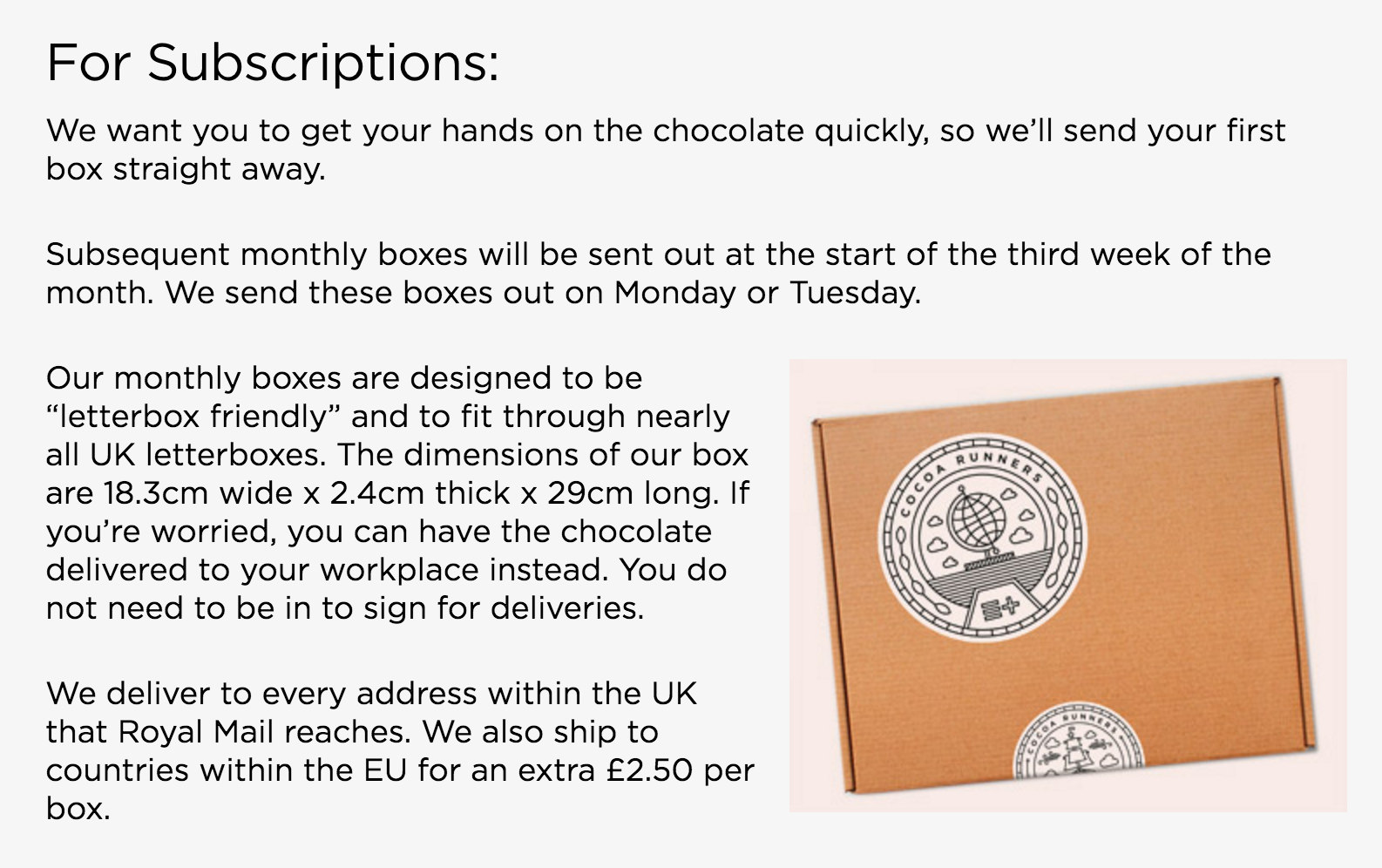 """When will my chocolate come in the mail?"" Cocoa Runners has a delivery page with the exact information customers want."