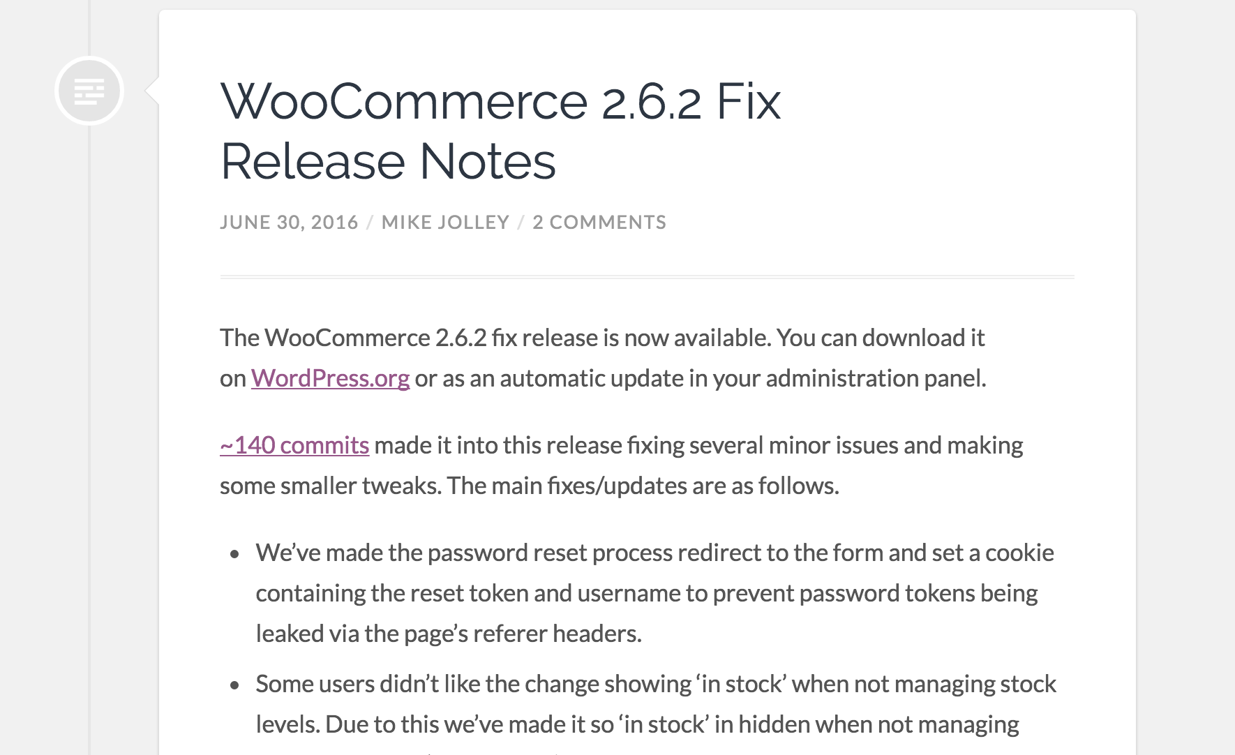Updates, like the recent 2.6.2 fix release, keep WooCommerce -- and you -- safe & secure.
