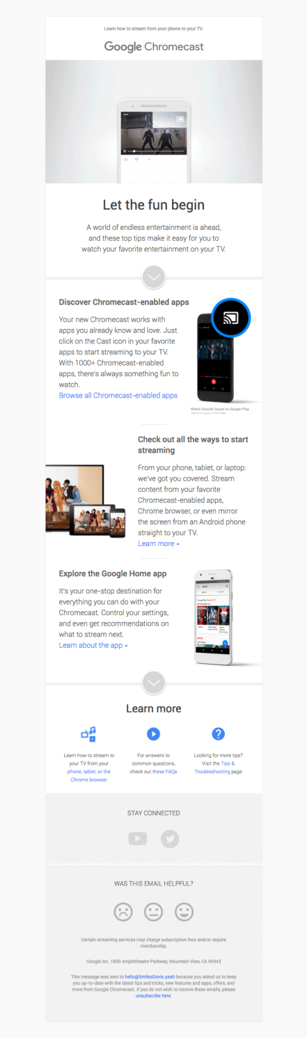 In the Getting started email by Google, they have highlighted the USPs of their product, Chromecast to the customer who bought it.