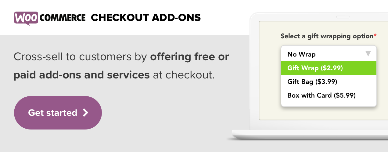 WooCommerce Checkout Add-Ons enables you to cross-sell to customers by offering free or