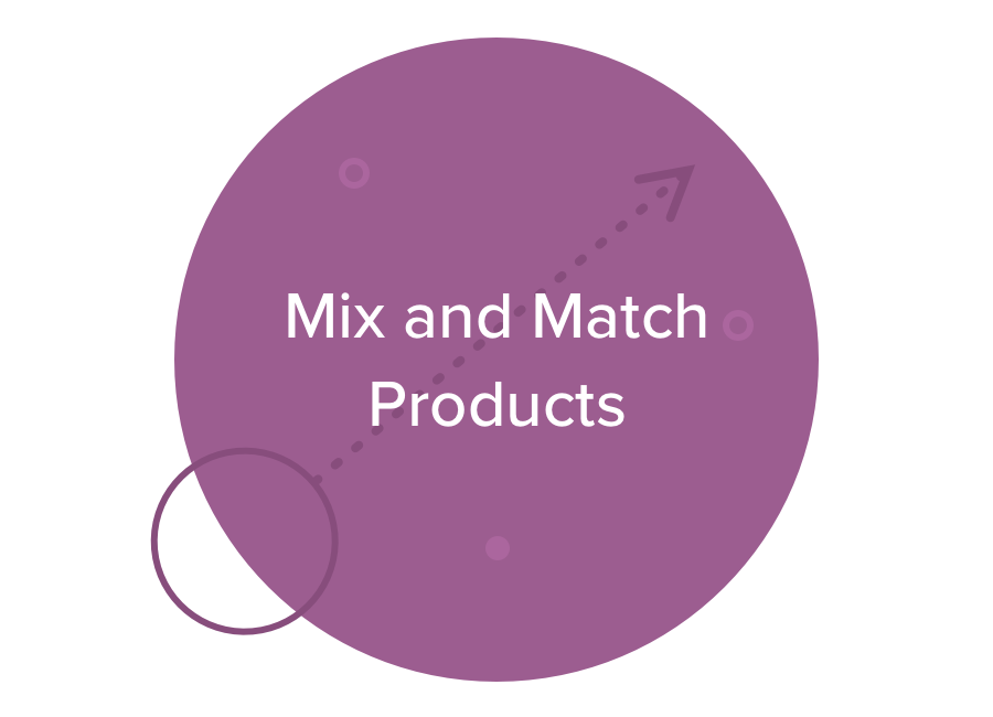Mix and Match Products