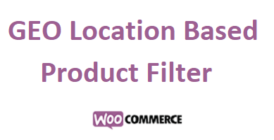 Geolocation Based Products Filter for WooCommerce