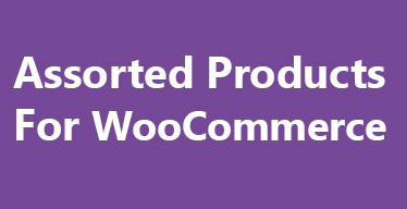 Assorted Products for WooCommerce