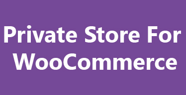 Private Store for WooCommerce