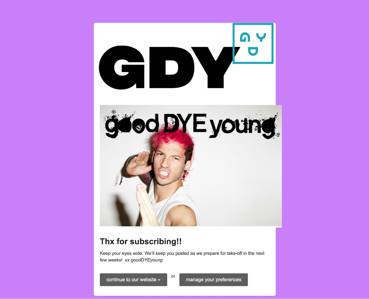 Good Dye Young bright purple email thanking customers for subscribing