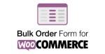 Bulk Order Form For WooCommerce