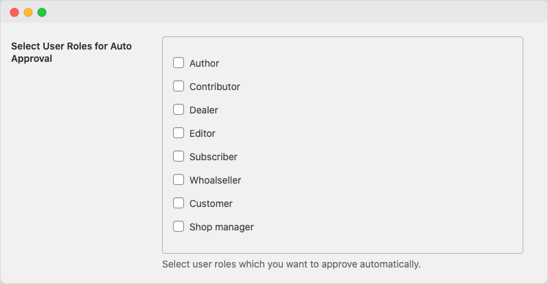 Select User Role for manual and auto approval